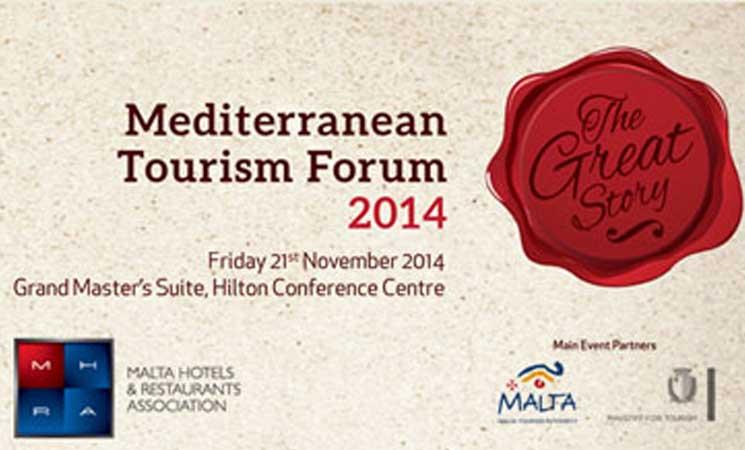 MEDITERRANEAN TOURISM FORUM 2014